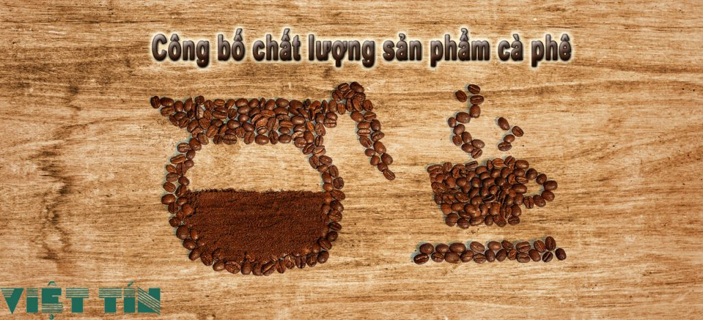 hồ sơ công bố chất lượng sản phẩm cafe